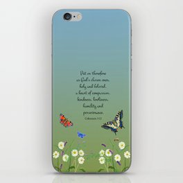 Colossian 3 12 Put On a Heart of Compassion, Kindness  Swallowtail Butterfly Daisies Vetch iPhone Skin