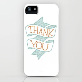 Thank You (colour version) iPhone Case