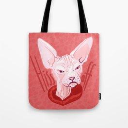 Hiss Off - Bad Attitude - Hairless Catittude - Sphynx Cat Vibes Tote Bag