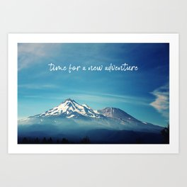 time for a new adventure Art Print