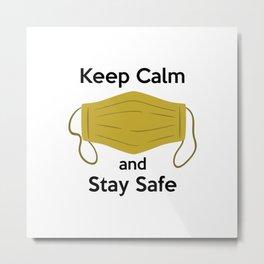 AP180-2 Keep Calm and Stay Safe Metal Print