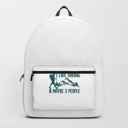 I Like Hiking & Maybe 3 People gr Backpack