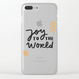 Joy to the world Clear iPhone Case