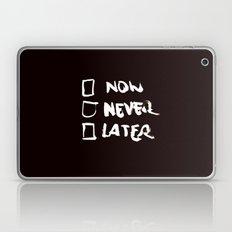 Later (Version #2) Laptop & iPad Skin