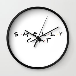 Friends -  Smelly Cat Wall Clock