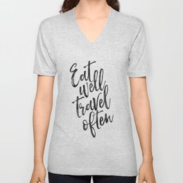 MOTIVATIONAL POSTER,Eat Well Travel Often,Travel Gifts,Inspirational Quote,Kitchen Decor,Quote Print Unisex V-Neck