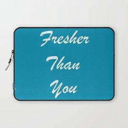 Fresher Than You Turquoise Blue Laptop Sleeve