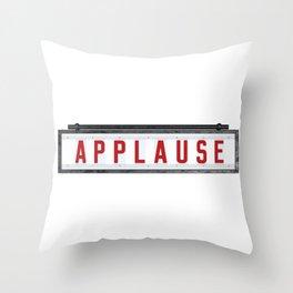 APPLAUSE Throw Pillow