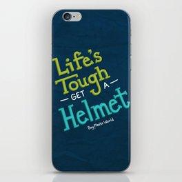 Life's Tough iPhone Skin