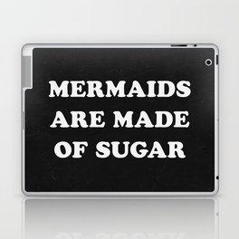 Mermaids Are Made of Sugar Laptop & iPad Skin