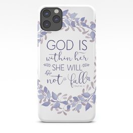 Christian Bible Verse Quote - Psalm 46-5 iPhone Case