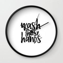 Bathroom Wall art Print, Printable home decor Wash Those Hands hands bathroom art bathroom sign Wall Clock
