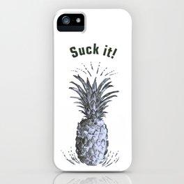 Suck it. iPhone Case