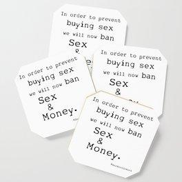 Sex and Money Coaster