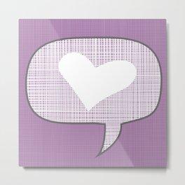 lets talk about love in purple Metal Print