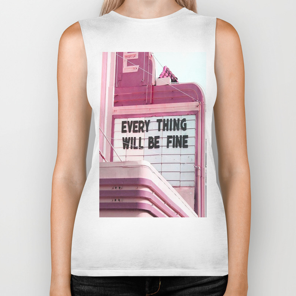 Every Thing Will Be Fine Biker Tank by Wankerandwanker BKT4233659