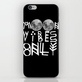 MOON vibes only! iPhone Skin
