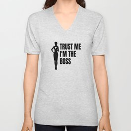 Trust Me I'm The Boss Unisex V-Neck