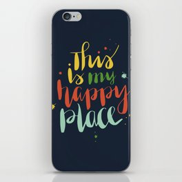 Happy place typography iPhone Skin