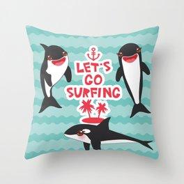 Lets go surfing, Kawaii orca Throw Pillow