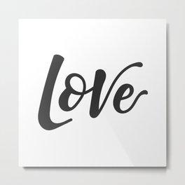 Hand lettering Love Metal Print