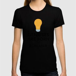 Geniuses are born in ROMANIA T-Shirt D1tpq T-shirt