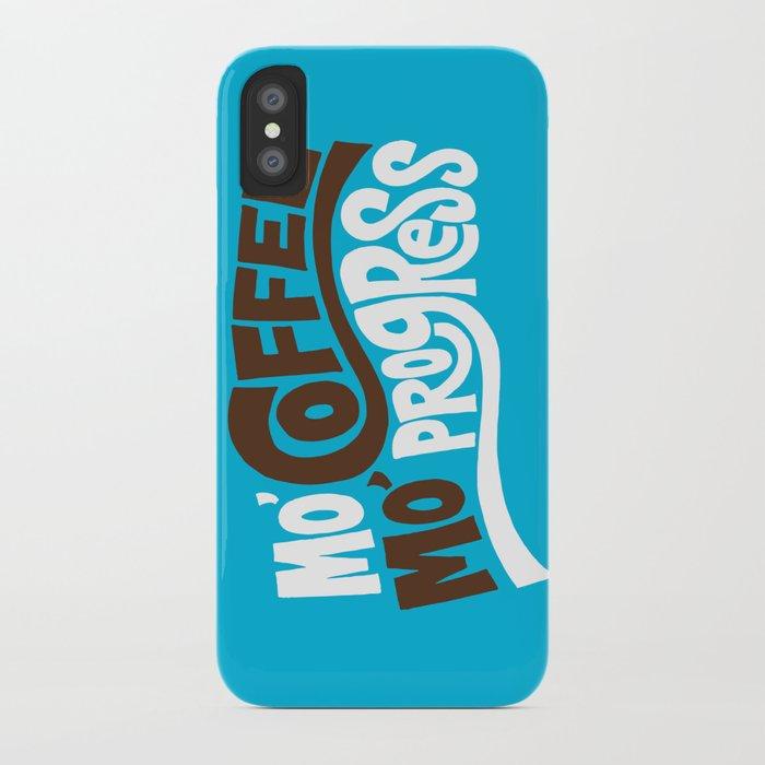 Mo' Coffee Mo' Progress iPhone Case
