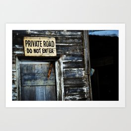 Do Not Enter Art Print