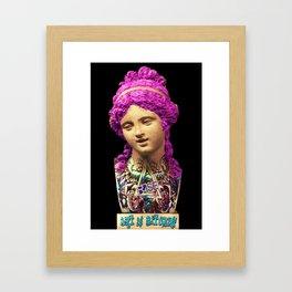 Rise Art Is Bitchin Framed Art Print