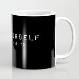 They're better off without you. Coffee Mug