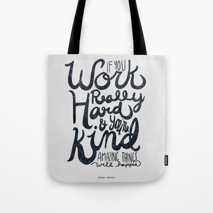 Work Really Hard Tote Bag