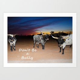 Don't Be a Bully 2 Art Print