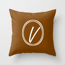 Monogram - Letter V on Chocolate Brown Background Throw Pillow