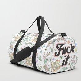 Fuck it Duffle Bag