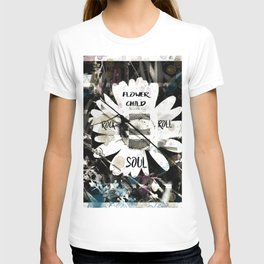 Flower Child with a Rock and Roll Soul T-shirt