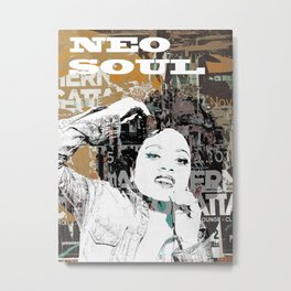 NEO SOUL III Metal Print
