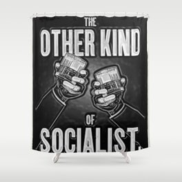 """Vintage """"The Other Kind of Socialist"""" Alcoholic Lithograph Advertisement in shiny silver Shower Curtain"""