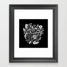 She Persisted in Bloom - black Framed Art Print