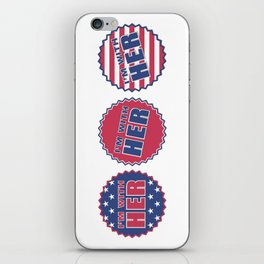 I'm With Her, Hillary Clinton 2016 iPhone Skin