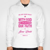 bible verses Hoodies featuring Typographic Motivational Bible Verses - Romans 3:22 by The Wooden Tree