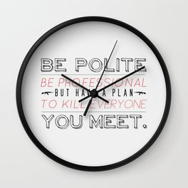 Be Professional Wall Clock