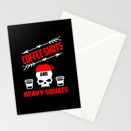 coffee shots and heavy squats funny gym quote Stationery Cards