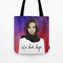 We Have Hope Tote Bag
