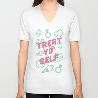 treat yo self V-neck T-shirts featuring Treat Yo' Self by Zeke Tucker