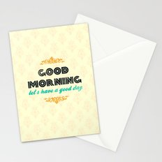 Good Morning, let's have a good day - Motivational print Stationery Cards