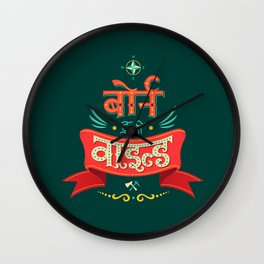 Born to be Wild (Hindi) Wall Clock
