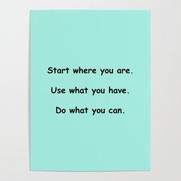Start where you are - Arthur Ashe - mint green print Poster