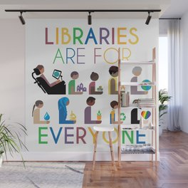 Rainbow Libraries Are For Everyone Wall Mural