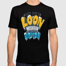 This Isn't Loon Mountain...  X-LARGE Mens Fitted Tee Black