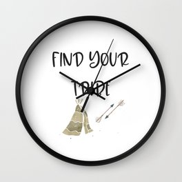 Find Your Tribe, Teepee & Arrows Wall Clock